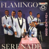 The Flamingos/Flamingo Serenade