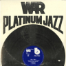 War/Platinum Jazz
