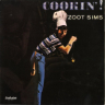 Zoot Sims/Cookin'