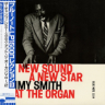 Jimmy Smith/At The Organ Volume 2 A New Sound A New Star