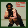 Roy Ayers/Silver Vibrations