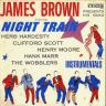 James Brown/Night Train