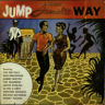 V.A./ Jump Jamaica Way/The Maytals, Don Drummond etc