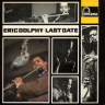 Eric Dolphy/Last Date